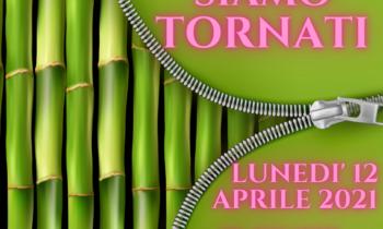 SIAMO TORNATI… 12 APRILE 2021